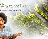 Sing for the Trees on International Women's Day, Friday 8 March